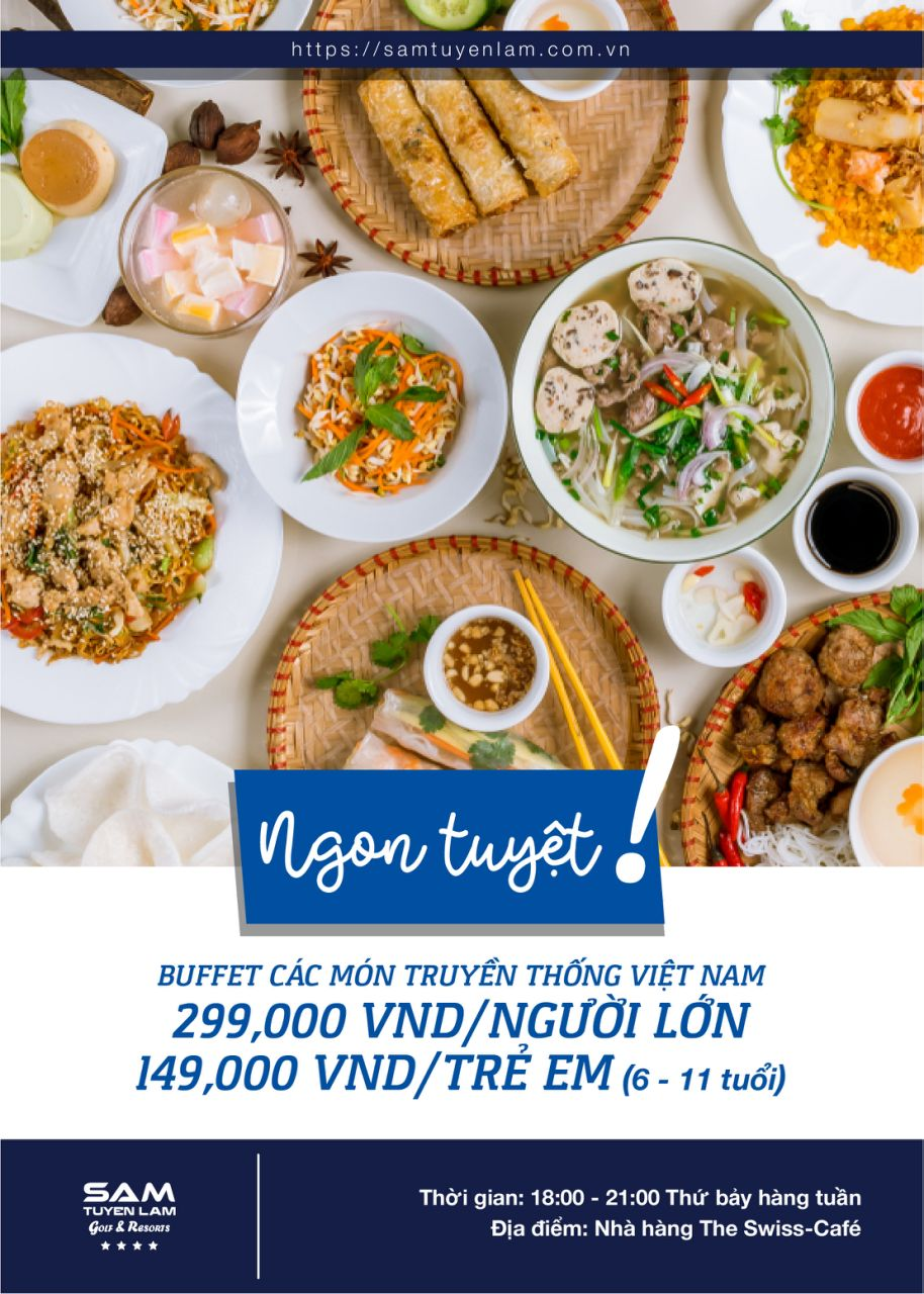 DELICIOUS TRADITIONAL VIETNAMESE CUISINE BUFFET ONLY VND 299.000NET FOR 01 PAX