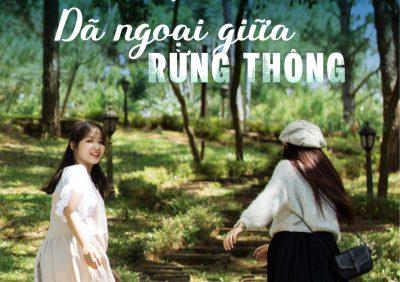 (Tiếng Việt) Dã ngoại giữa rừng thông